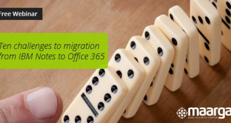 Ten Challenges To Migration From IBM Notes To Office 365